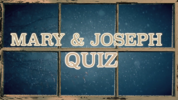 The Christmas Story Bible Quiz Video [Mary & Joseph]