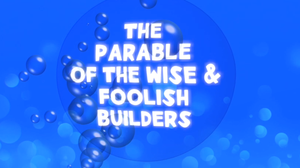 The Parable Of The Wise Foolish Builders Bible Quiz Video