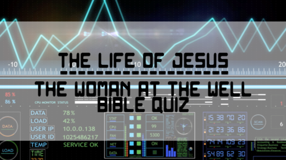 The Woman at the Well Bible Quiz Video