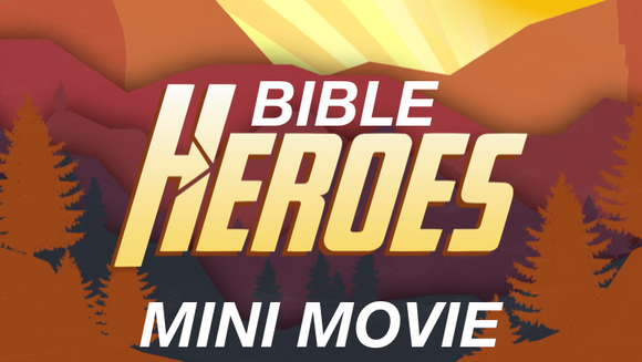 Bible Heroes Mini Movie