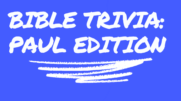 Bible Trivia Game [Paul Edition]