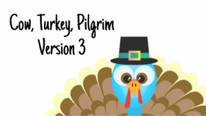 Cow, Turkey, Pilgrim [Version 3] Crowd Breaker Game