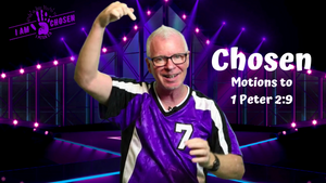 Mighty Minutes: Chosen (Motions) Interactive Lesson Video