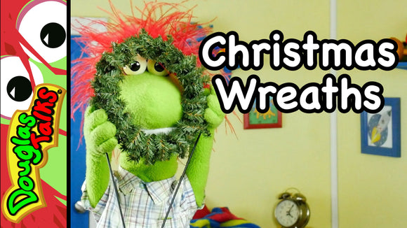 Christmas Wreaths Douglas Talks Video