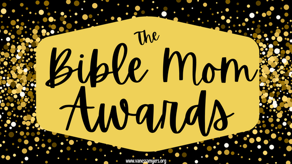 The Bible Mom Awards