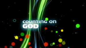 Counting On God Worship Video