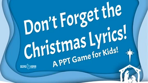 Don't Forget the Christmas Lyrics On Screen Game