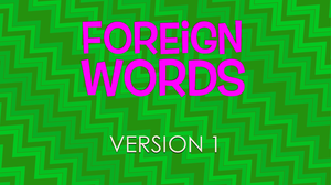 Foreign Words [Version 1] Crowd Breaker Video
