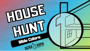 House Hunt [Bible Colors Version] On Screen Game