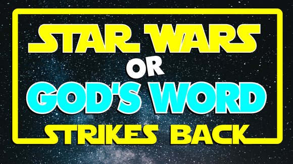 Star Wars or God's Word Strikes Back On Screen Game