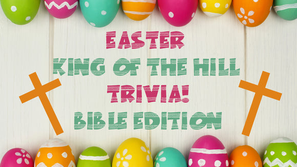 Easter King of the Hill: Bible Edition on Screen Game