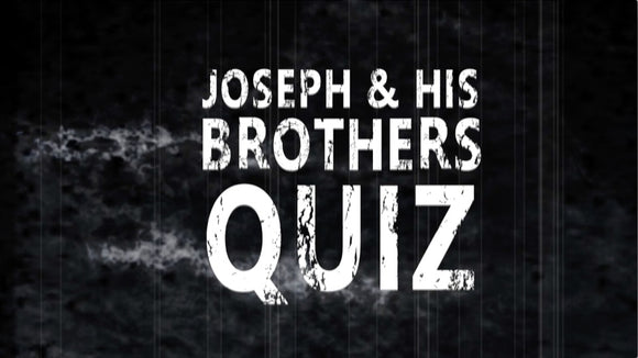 Joseph and His Brothers Bible Quiz Video