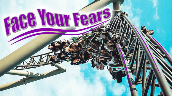 Face Your Fears Teaching Series