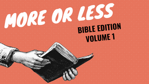 More or Less [Bible Edition Volume 1] On Screen Game