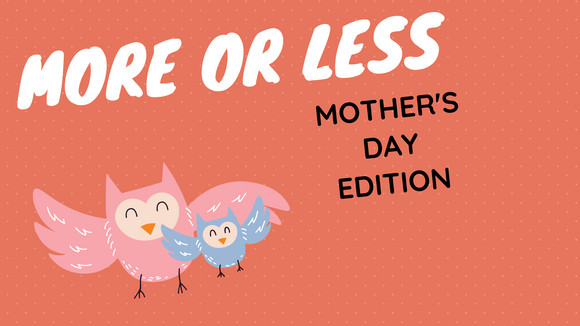 More or Less [Mother's Day Edition] On Screen Game