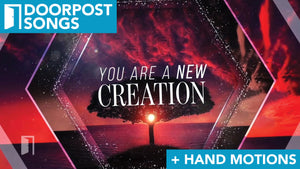 New Creation: A Doorpost Songs Worship Video