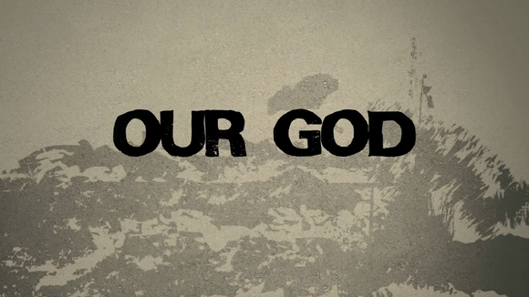 Our God Worship Video