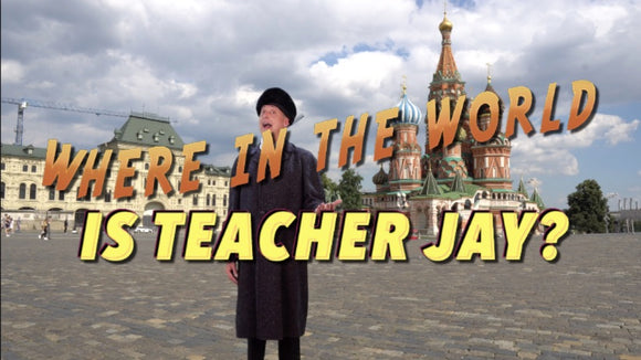 Where is Teacher Jay? [Part 6 - Russia] Teaching Video