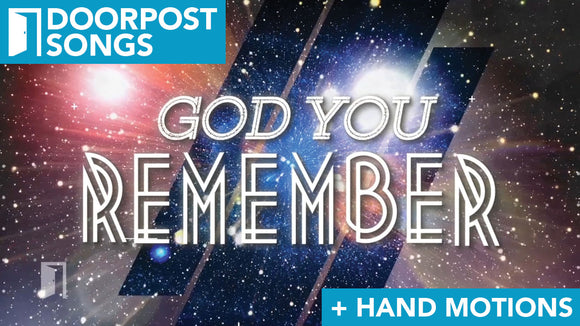 Remember (1000 Generations): A Doorpost Songs Worship Video