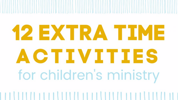 12 Extra Time Activities