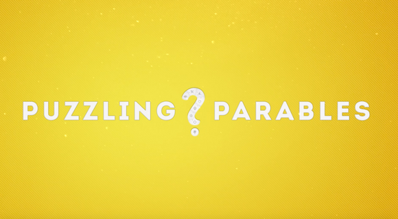 Puzzling Parables