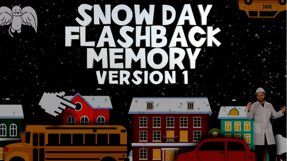 Snow Day Flashback Memory [Version 1] Crowd Breaker Game