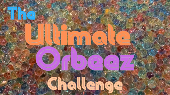 The Ultimate Orbeez Challenge Crowd Breaker Video