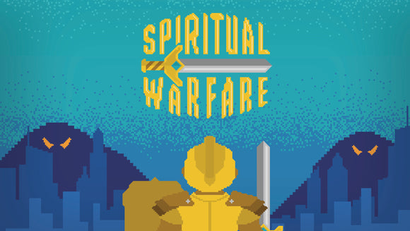Spiritual Warfare Teaching Series