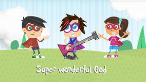 Super Wonderful: A Yancy Worship Video