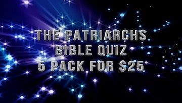 The Patriarchs [5-Pack] Bible Quiz Videos