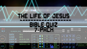 The Life of Jesus Bible Quiz Videos 7 Pack