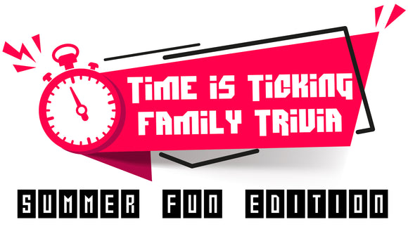 Time is Ticking Family Trivia [Summer Fun Edition] On Screen Game