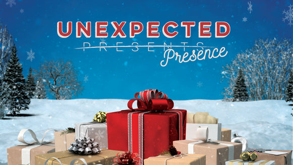Unexpected Presence Teaching Series