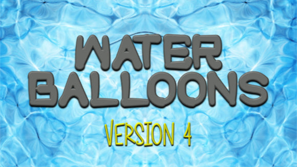 Water Balloons [Version 4] Crowd Breaker Video