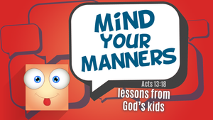 Mind Your Manners VBS