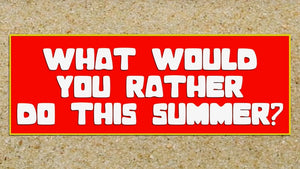 What Would You Rather Do This Summer? Crowd Breaker Video