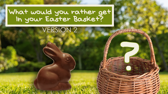 What Would You Rather Get in Your Easter Basket? Crowd Breaker Video
