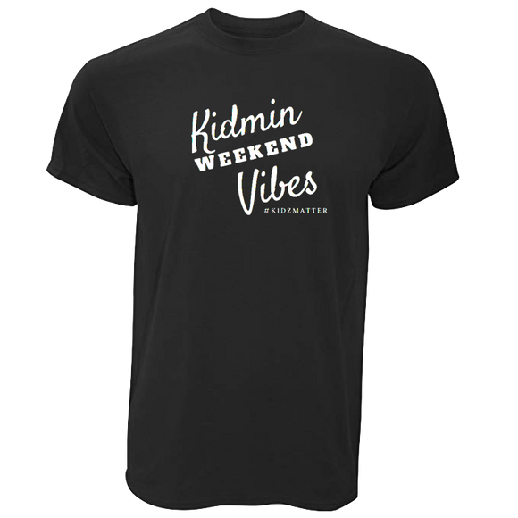 Kidmin Weekend Vibes T-Shirt
