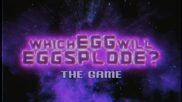 Which Egg Will Egg-Splode On Screen Game