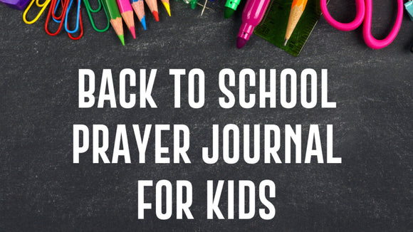 Back to School Prayer Journal