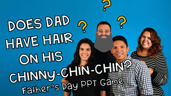 Does Dad Have Hair on His Chinny-Chin-Chin? Father's Day On Screen Game