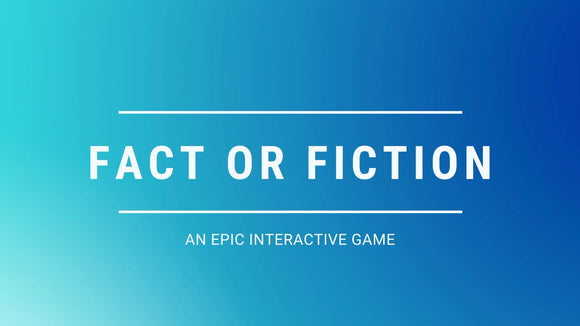 Fact or Fiction On Screen Game