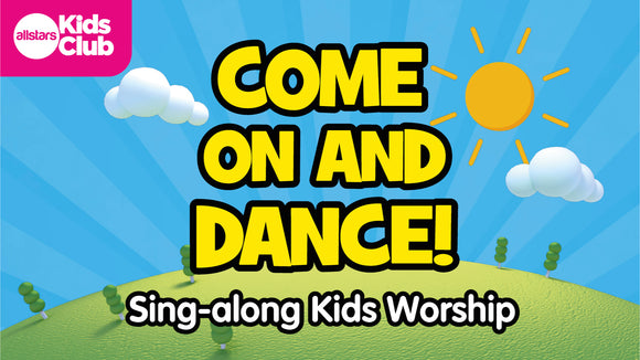 Come On and Dance Worship Video