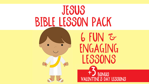 Jesus Bible Lesson Pack