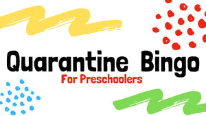 Quarantine Bingo for Preschoolers