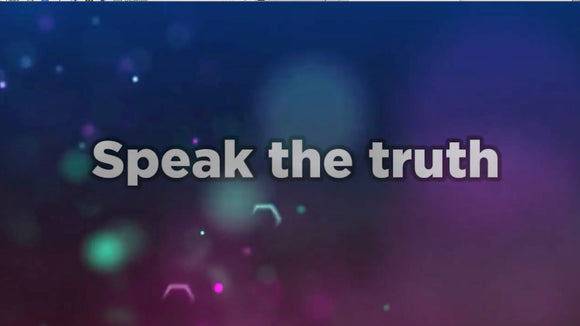 Speak the Truth Worship Video