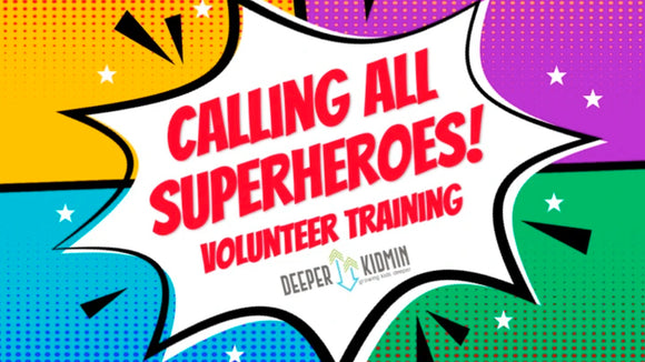 Calling All Superheroes Volunteer Training