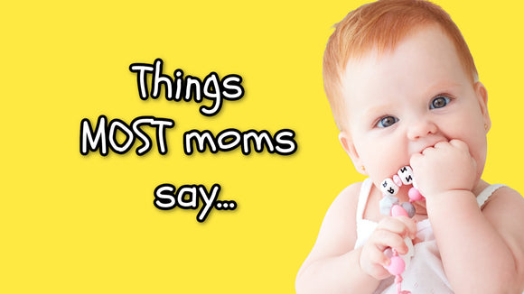 Things Most Moms Say On Screen Game