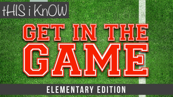 This iKnow Unit 7: Get In The Game [Elementary]
