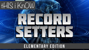 This iKnow Unit 10: Record Setters [Elementary]